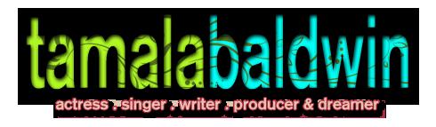 Tamala Baldwin | Actress | TV Host | Singer | Writer | Producer